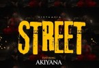 Download Sista Afia ft. Akiyana – Street Mp3