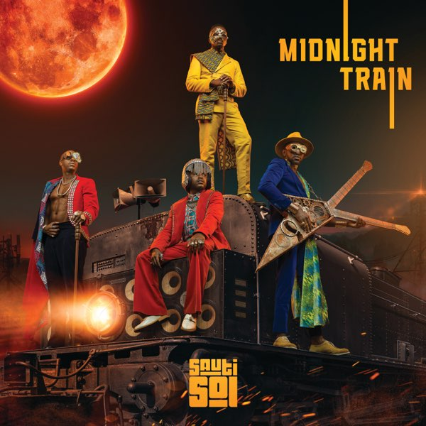 Download Sauti Sol Midnight Train Album
