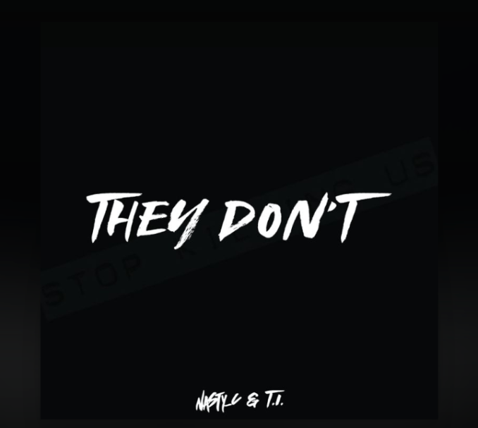 Download Nasty C ft T.I They Don't Mp3