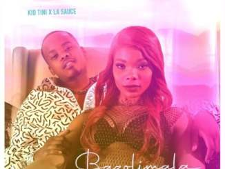 Download Kid Tini ft. LaSauce – Bazolimala Mp3
