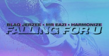 Blaq Jerzee Ft. Mr Eazi & Harmonize – Falling For U