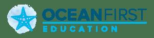 Ocean First Education