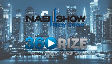360Rize NAB Show New York