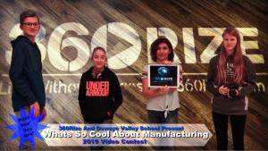 360Rize What's So Cool About Manufacturing 2019 Video Contest