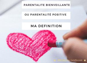 parentalite-bienveillante-ou-positive-ma-definition