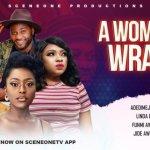 NOLLYWOOD MOVIE : A Woman's Wrath