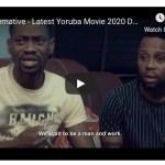 DOWNLOAD: The Alternative Latest Nigerian 2020 Yoruba Movie