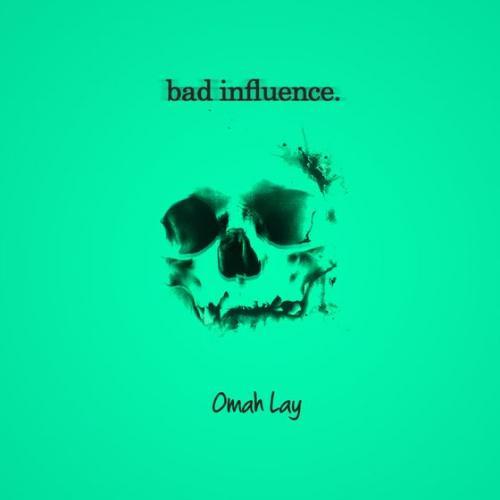 Omah Lay - Bad Influence MP3