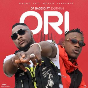 DJ Baddo ft. Dotman – Ori MP3