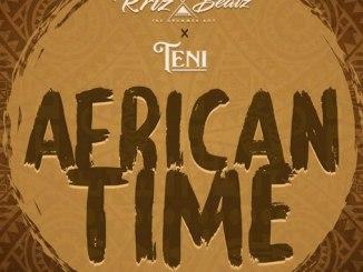 Krizbeatz ft Teni – African Time MP3 DOWNLOAD