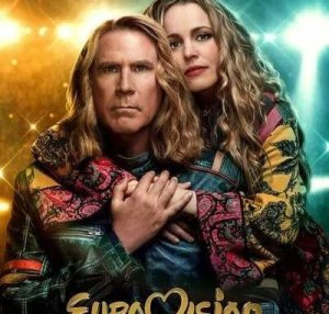 Eurovision (2020) – Hollywood Movie