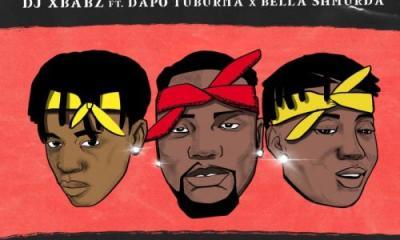 DJ Xbabz Ft. Dapo Tuburna, Bella Shmurda – Tupack