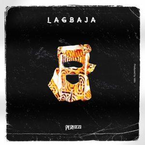 Peruzzi - Lagbaja MP3