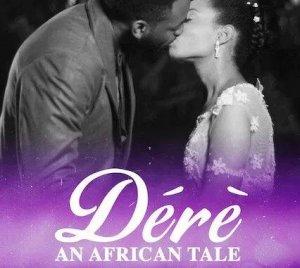 Dérè: An African Tale Season 1
