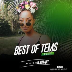 DJ Gambit – Best Of Tems 2020 Mix