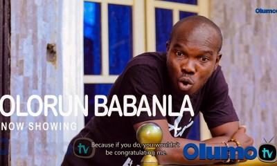 Olorun Babanla Latest Yoruba Movie 2021 Drama Download Mp4