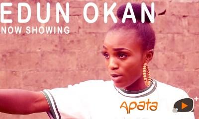 Edun Okan Latest Yoruba Movie 2021 Drama Download