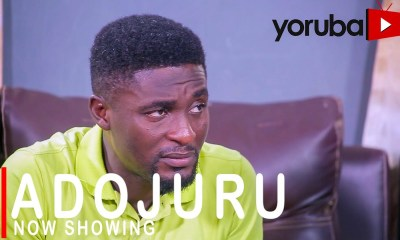 Adojuru Latest Yoruba Movie 2021