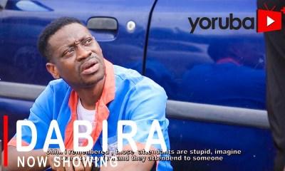Dabira Latest Yoruba Movie 2021 Download