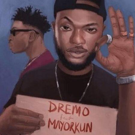 Mp3 Download Dremo – Izzokay ft. Mayorkun (Prod. Young John)