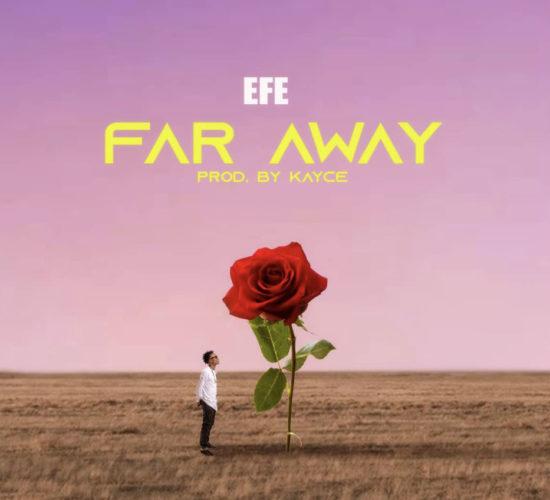 Efe – Far Away