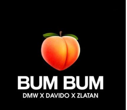 DMW – Bum Bum ft. Davido & Zlatan