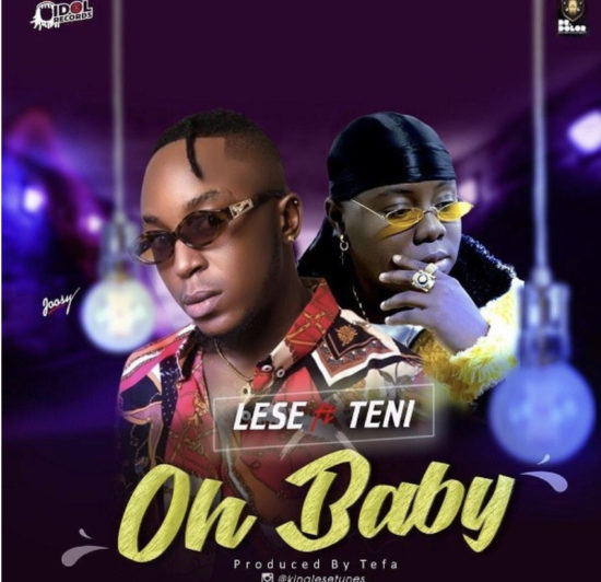 236BBB09 6055 4541 BAC5 5A79C324E0EB - MUSIC: Lese – Oh Baby Ft. Teni