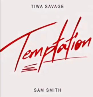 "Tiwa Savage – ""Temptation"" ft. Sam Smith"