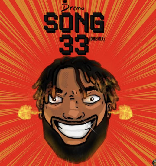 Dremo - Song33