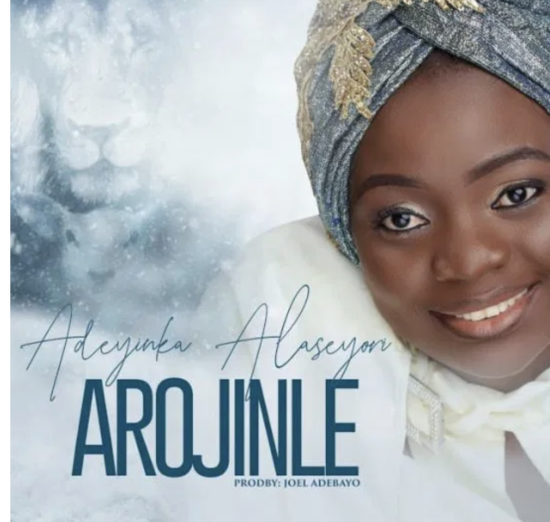 Adeyinka Alaseyori - Arojinle (Oniduro Mi)
