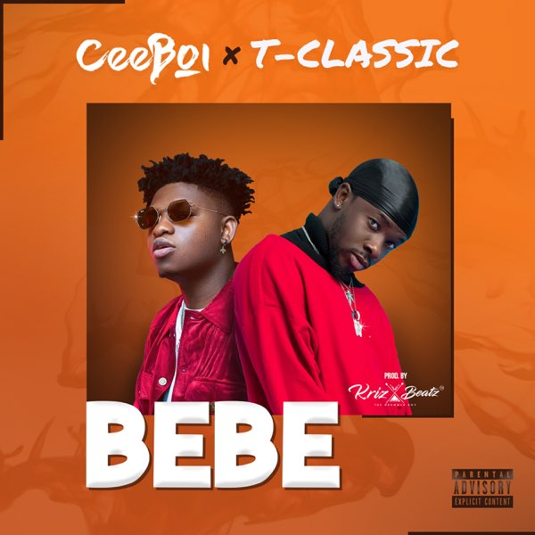 Ceeboi ft. T-Classic – Bebe mp3