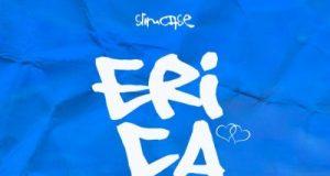Slimcase – Erica mp3