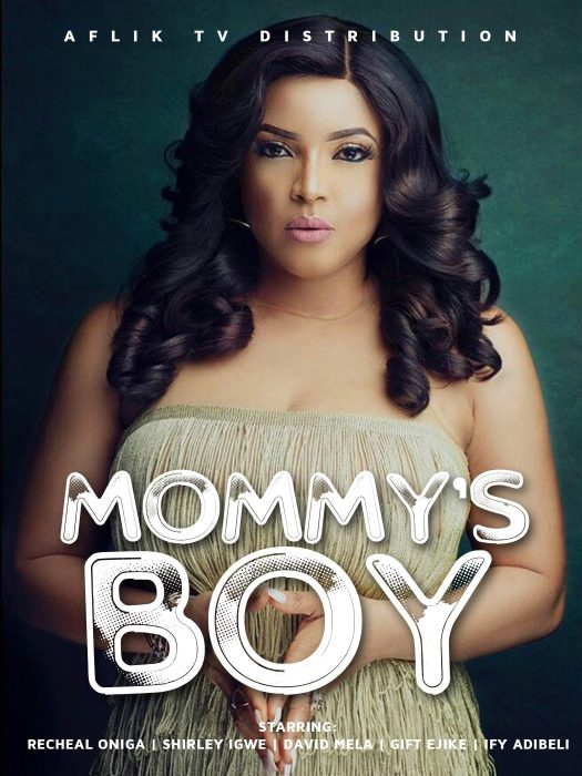Download Mommy's Boy – Nollywood Movie 2020 MP4, 3GP, MKV HD