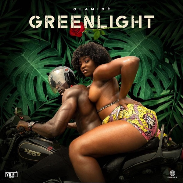 Olamide – Greenlight mp3