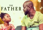The Father Nollywood Movie