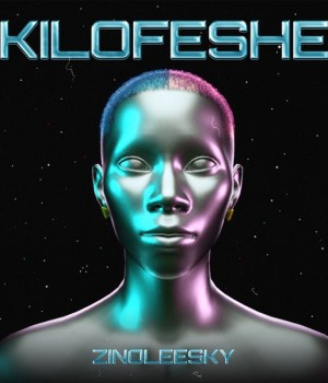 Zinoleesky – Kilofeshe MP3 Download