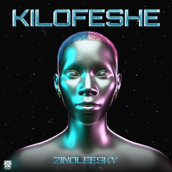Zinoleesky – Kilofeshe MP3 Download