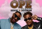 Seriki ft. Dotman – Omo Ope MP3 Download