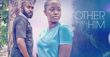 Other Than Him Nollywood movie Download HD