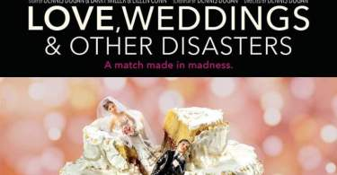 Love, Weddings & Other Disasters Movie Download MP4 HD
