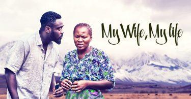My Wife, My Life – Nollywood Nigerian Movie Download MP4, MKV HD
