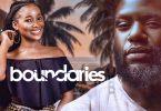 Boundaries – Nollywood Nigerian Movie Download MP4, MKV HD