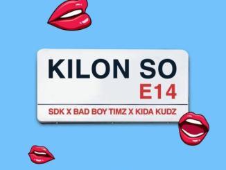 Bad Boy Timz – Kilon So Ft. Kida Kudz x SDK Mp3 Download