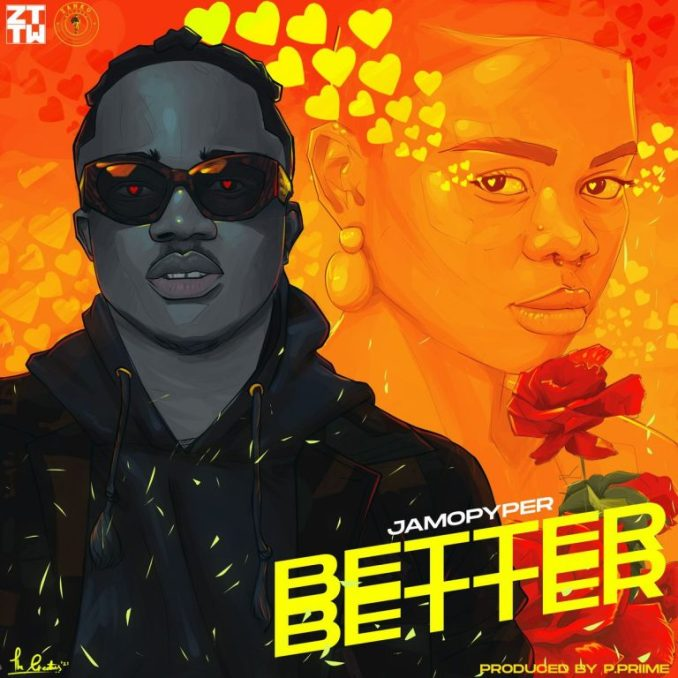 Lyrics Jamopyper – Better Better