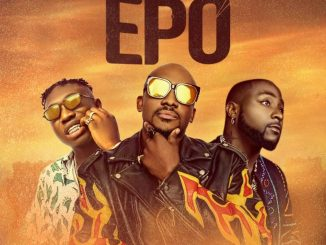 Lyrics Joe EL Ft. Davido & Zlatan – Epo