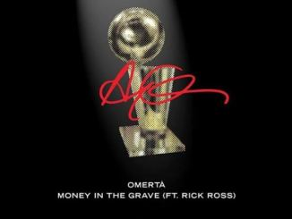 Drake Ft. Rick Ross – Money In The Grave Mp3 Download