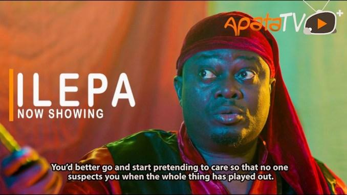 Ilepa – Latest Yoruba Movie 2021 Download MP4 3GP HD