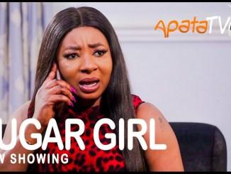Sugar Girl Latest Yoruba Movie 2021 Drama Download Mp4 3gp HD