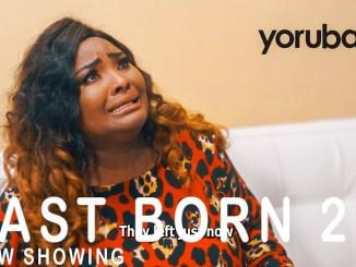 Last Born 2 Latest Yoruba Movie