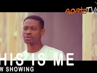 This is Me Latest Yoruba Movie 2021 Drama Download Mp4 3gp HD